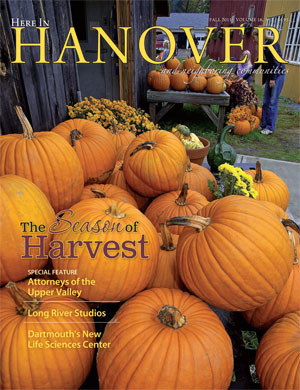 Here in Hanover, Fall 2011, Volume 15, No. 3