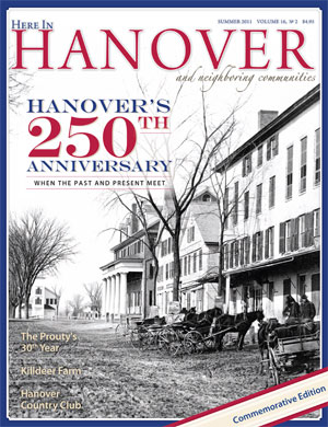 Here in Hanover, Summer 2011, Volume 16, No. 2